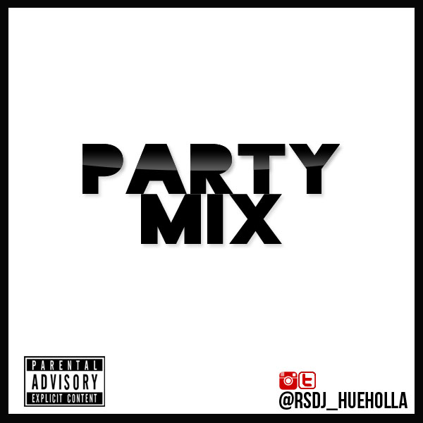 Party Mix (Explicit) - Feb 2015